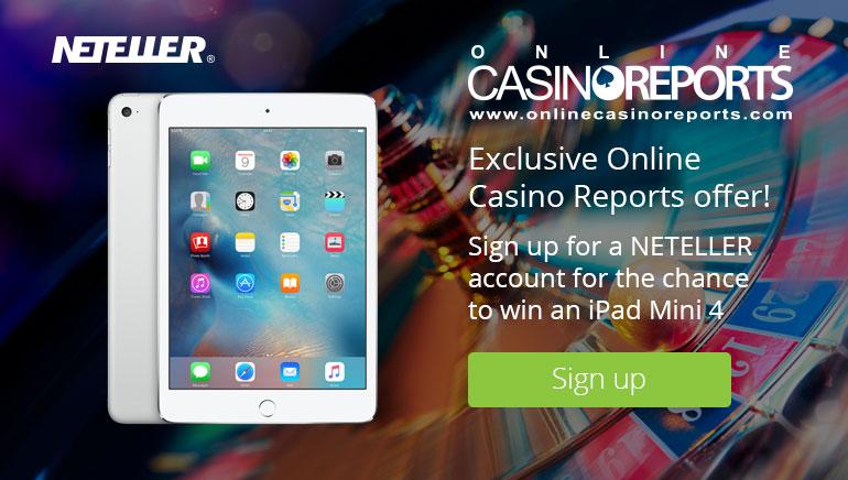 Κερδίστε ένα iPad Mini 4 με το NETELLER και το Online Casino Reports